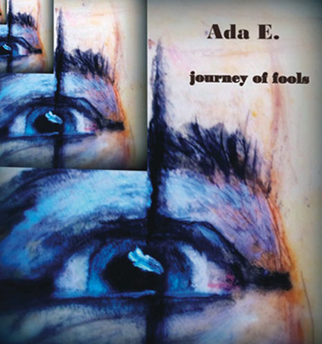 Ada E. | journey of fools